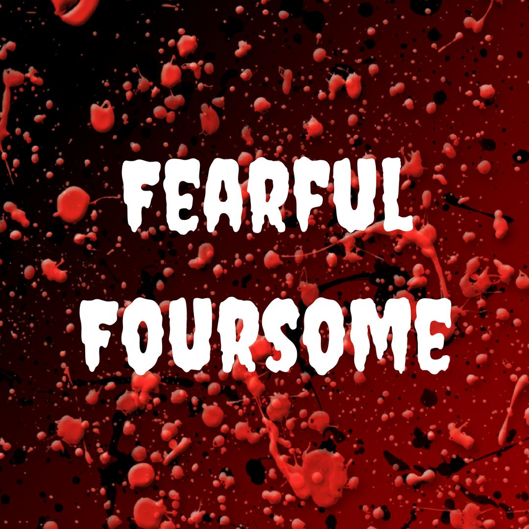 FearfulFoursome
