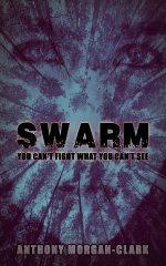 Anthony Morgan-Clark Swarm Cover