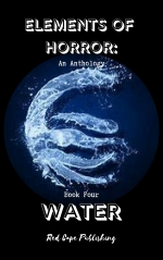 Elements Of Horror-Water