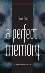 tbm horror experts - dona fox - a perfect memory