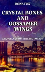 tbm horror experts - dona fox -crystal bones and gossamer wings
